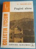 Pagini alese - C. Negruzzi, Alta editura, Costache Negruzzi