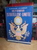 ALLAN NEVINS - ISTORIA STATELOR UNITE ( ISTORIA UNUI POPOR LIBER ) , ED. 2 ,1946