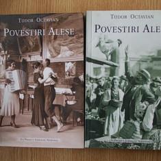 TUDOR OCTAVIAN- POVESTIRI ALESE, vol. 1 si 2