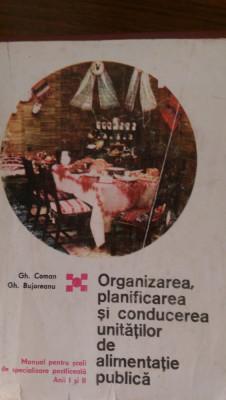 Organizarea planificarea si conducerea unitatilor de alimentatie publica Coman foto