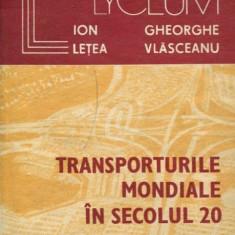 Transporturile mondiale in secolul 20