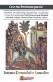 Intrarea Domnului in Ierusalim (Cele mai frumoase predici) - Bartolomeu Anania, Ion Buga
