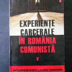 EXPERIENTE CARCERALE IN ROMANIA COMUNISTA volumul 5, Polirom