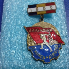 insigna     Brigadier al Muncii patriotice  1959