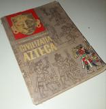 George Vaillant - Civilizatia azteca