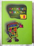 """""""MATEMATICA DISTRACTIVA Clasa a III a"""",  Viorel G. Dumitru / Mihail Rosu, 2012"""