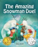 The Amazing Snowman Duel