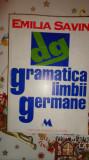 Gramatica limbii germane 399pag/an 1995- Emilia Savin