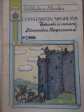 SOBIESKI SI ROMANII. ALEXANDRU LAPUSNEANUL - CONSTANTIN NEGRUZZI