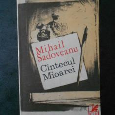 MIHAIL SADOVEANU - CANTECUL MIOAREI