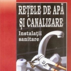 Reţele de apă şi canalizare - Instalaţii sanitare