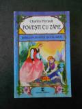 CHARLES PERRAULT - POVESTI CU ZANE