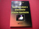 Vasile Potop - Teoria unificatoare a glaucoamelor primitive hipertensive