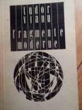 Fragmente Moderne - Tudor Vianu ,529141
