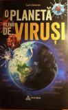 O planeta plina de virusi Carl Zimmer