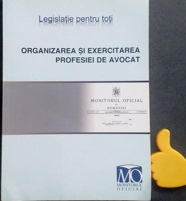 Organizarea si exercitarea profesiei de avocat foto