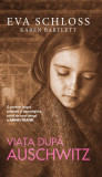 Viata dupa Auschwitz