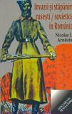 Invazii si stapaniri rusesti si sovietice in Romania/Nicolae I. Arnautu