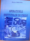 Carte Operatiunile Institutiilor de Credit