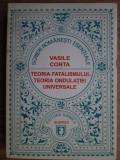 TEORIA FATALISMULUI. TEORIA ONDULATIEI UNIVERSALE - VASILE CONTA