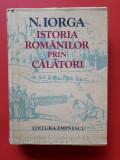 ISTORIA ROMANILOR PRIN CALATORI × NICOLAE IORGA