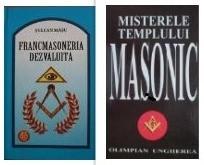 Francmasoneria dezvaluita + Misterele Templului Masonic foto
