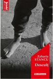 Descult | Zaharia Stancu