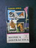 TUDOR OPRIS - BIONICA DISTRACTIVA