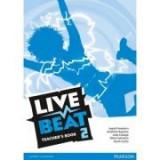 Live Beat 2 Teacher's Book 2 - Ingrid Freebairn