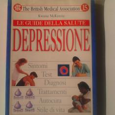 Le guide della salute DEPRESSIONE - Kwame McKenzie   (exped 6 lei/gratuit) (4+1)