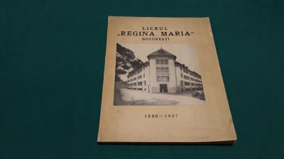 LICEUL REGINA MARIA BUCUREȘTI*1880-1937/ MONOGRAFIE/1937 foto