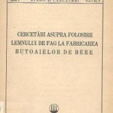 Cercetari asupra folosirii lemnului de fag la fabricarea butoaielor de bere
