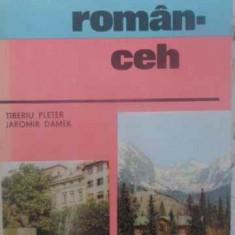 GHID DE CONVERSATIE ROMAN-CEH - TIBERIU PLETER, JAROMIR DAMEK