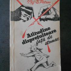I. ILF si E. PETROV - ATITUDINE DISPRETUITOARE FATA DE STOMAC