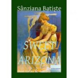 Sweet Arizona - Sanziana Batiste