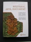 Cahlele  din  Tara  Romaneasca  secolele  XIV - XVII
