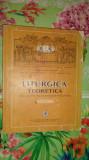 Liturgica teoretica 249pagini- Ene Braniste