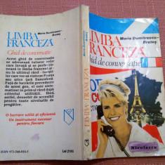Limba Franceza. Ghid de conversatie. Ed Niculescu, 1994 -Maria Dumitrescu-Brates