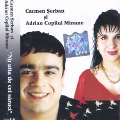 Caseta audio:  Carmen Șerban si Adrian Copilul Minune – Nu uita de cei săraci