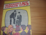 ALMANAHUL  COPIILOR  1985  (format mare, ilustratii, benzi desenate, poezii,etc)