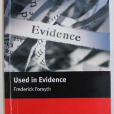 USED IN EVIDENCE by FREDERICK FORSYTH , 2005