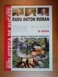 DE LA MUNTE LA DELTA de RADU ANTON ROMAN
