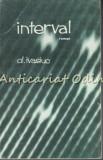 Interval. Roman - Alexandru Ivasiuc