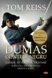 Contele negru. Povestea adevaratului Monte-Cristo (carte pentru toți), Alexandre Dumas