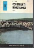 Constructii Hidrotehnice - N. G. Ioan - Tiraj: 1470 De Exemplare