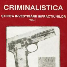 Criminalistica, vol. 1, 2. Stiinta investigarii infractiunilor