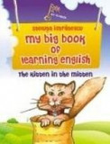 My big book of learning english - The kitten in the mitten | Steluta Istratescu