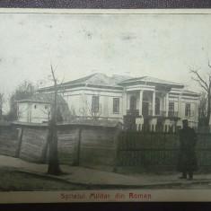 SV * Romania  ROMAN  Jud. NEAMT  *  SPITALUL MILITAR, Necirculata, Printata