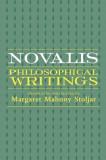Novalis: Philosophical Writings