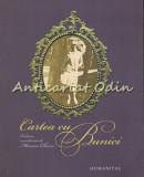 Cartea Cu Bunici - Marius Chivu